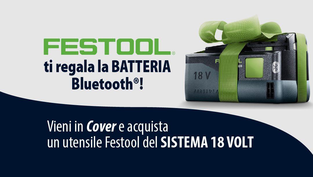 Festool regala la batteria Bluetooth®!