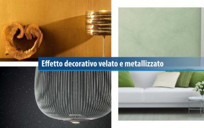 Effetto decorativo velato e metallizzato
